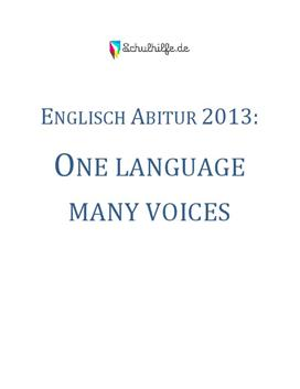 One language many voices Thema - Englisch Abitur 2013
