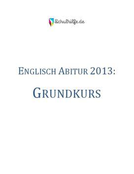Englisch Grundkurs Abitur 2013