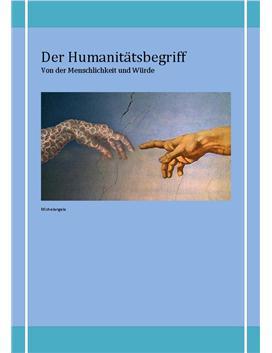 Referat: Der Humanitätsbegriff