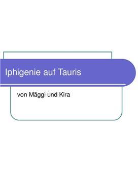 """Referat über """"Iphigenie auf Tauris"""""""