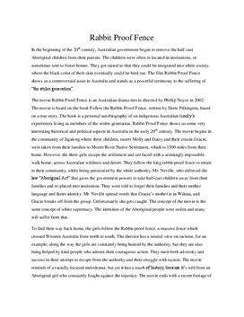 essay on the rabbit proof fence film Rabbit proof fence essays: the film rabbit proof fence, although based on a true story rabbit poof fence generation.