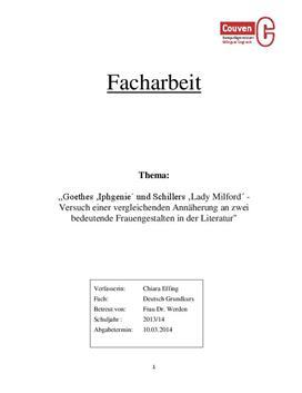 Facharbeit über 'Iphigenie´ und 'Lady Milford´ - Frauengestalten bei Goethe und Schiller