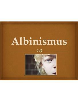 Albinismus Referat