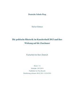 Die politische Rhetorik im Kanzlerduell 2013 und ihre Wirkung auf die Zuschauer