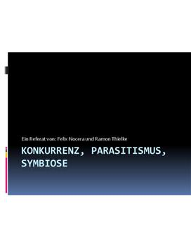 Referat - Koknurrenz, Parasitismus und Symbiose